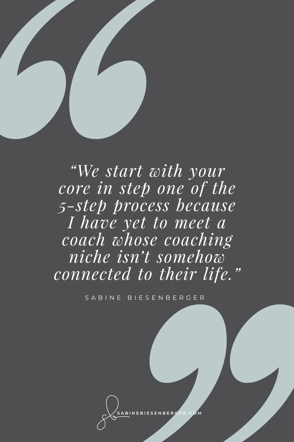 How to find my niche in coaching - Pin Quote - sabinebiesenberger.com